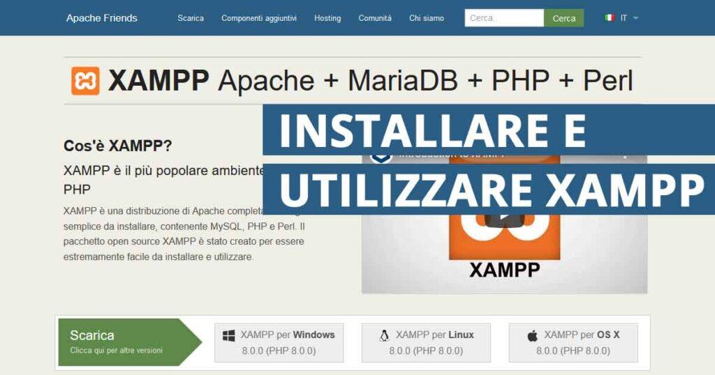 Come installare e utilizzare XAMPP